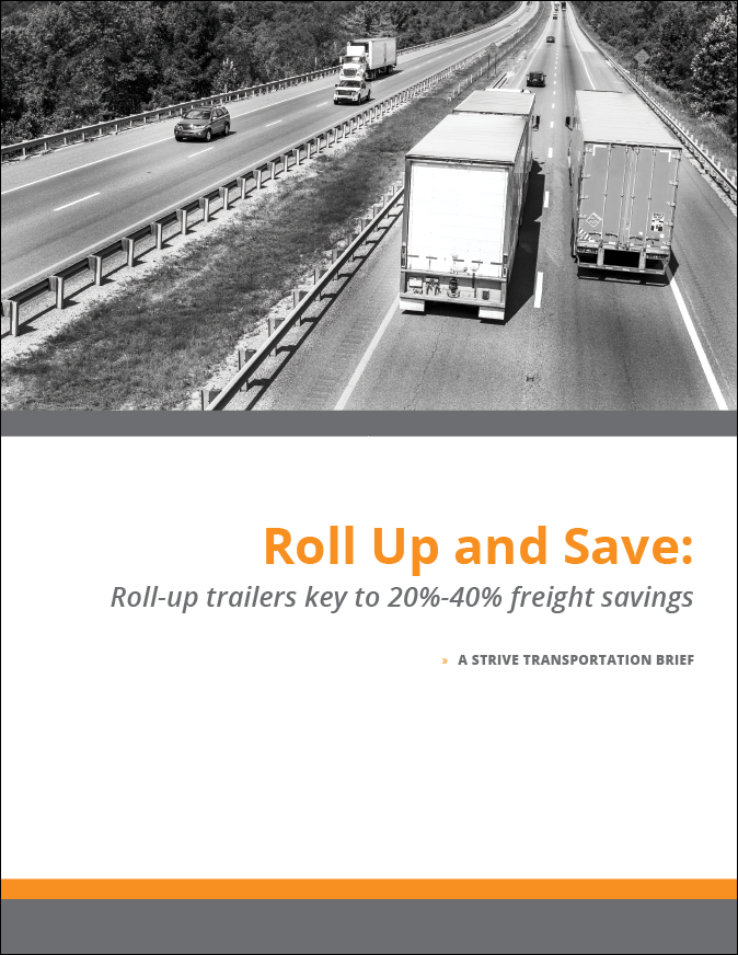 Roll Up and Save: Roll-up Trailers key to 20%-40% freight savings